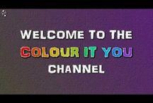 Colour It You Videos