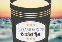 Husband and Wife Bucket List / by *Connie* Ross