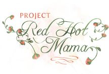 project red hot mama / ...because Mama wants her groove back