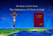 """The Hymn of God's Word """"The Substance of Christ Is God""""   The Church of Almighty God"""