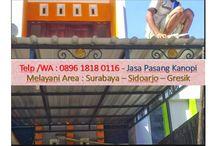 CALL/WA: 0813 4381 2803 Harga kanopi surabaya
