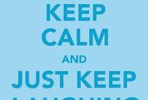 Keep Calm / by Julie Pany
