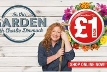In the Garden with Charlie Dimmock / Our NEW & EXCLUSIVE Gardening range online NOW!  In the Garden with Charlie Dimmock! A huge range of Amazing Value Gardening Essentials, all £1 each!