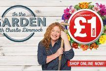 In the Garden with Charlie Dimmock / Our NEW & EXCLUSIVE Gardening range online NOW!  In the Garden with Charlie Dimmock! A huge range of Amazing Value Gardening Essentials, all £1 each!
