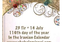 23 Tir = 14 July / 116th day of the year In the Iranian Calendar www.chehelamirani.com