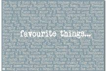 These are a few of my Favourite Things... / by Michelle Tandy