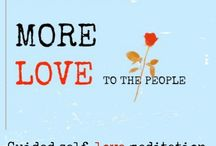 More Love - meditation, affirmation