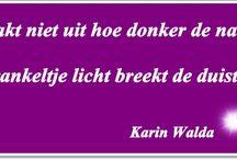 Blogs Karin Walda / De blogs die ik geschreven heb. Je kunt ze allemaal lezen op: http://www.karinwalda.nl/blogs