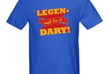 LEGEN…wait for it…DARY! / by Stacie Renee