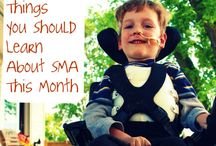 SMA Awareness / A board to spread awareness about SMA, Spinal Muscular Atrophy. / by Lesley Sheldon
