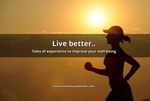 1000 Health & Lifestyle Experiences / Live better..  Tales of experience to improve your well-being