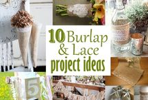 Burlap and lace / by Joy Prewitt