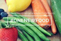 #OneNewFood - Teaching Kids to Try New & Healthier Foods