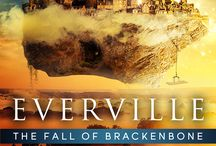 Everville: The Fall of Brackenbone / All things Everville: The Fall of Brackenbone, the fourth novel in the Everville series that can also be read as a stand alone novel. The perfect blend of Epic Fantasy, Action Adventure, with a touch of scifi for teens, young adults, new adults, and all ages!