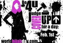 World HIjab Day  / A day in the life of a Hijabi: On February 1st, 2014, we invite both Muslim (non-hijabi) and Non-Muslim women to participate in an worldwide event by embracing Hijab for a day. http://worldhijabday.com/