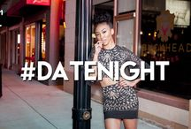 #DateNight / Cute fits for date nights with bae!