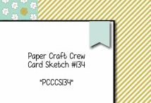 Card Sketches: Papercraft Crew