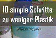 Grünes: Plastikfasten und Zerowaste