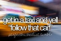 Bucket list. Things I gonna do before I die
