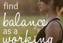 WORKING MOMS / Working moms basically do it all. So we're here to help with career tips, advice on staying organized, how to prioritize wellness, and more.