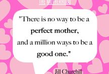 Mothers / Encouragement for Mothers