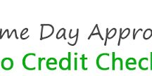Same Day Loans No Credit Checks - Take Fiscal Assistance Without Any Credit Verification / by Abdy Gibson