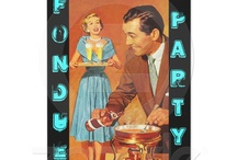 FONDUE PARTY! / by Dawn Landis-Rydle