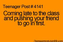 teenager post..:D / by Ellie Rodimon