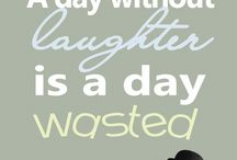 Sidesplitting Silliness / A day without laughter is a day wasted. - Charlie Chaplin.