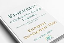 Erasmus+ Guidebook for Writing Proposals / All parts help you to write Erasmus+ proposal and each parts correspond to sections of Erasmus+ Application Forms.