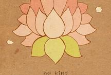 Kindness, Love, Patience, Breathe