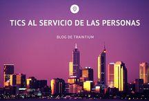 Tics al servicio de las personas / Blog de Traintium
