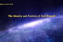 """The Hymn of God's Word """"The Identity and Position of God Himself""""   The Church of Almighty God"""