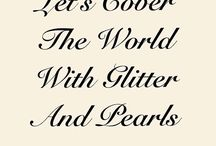 Glitter Girl / Sparkles, Diamonds, Glitter Sprinkles! A true magpie.. For all Treasure hunters alike