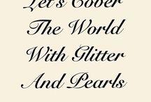 Glitter Girl / Sparkles, Diamonds, Glitter Sprinkles! A true magpie.. For all Treasure hunters alike