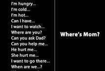 Mum... / Sayings