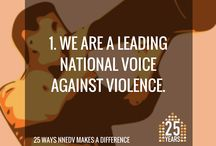 "25 Ways NNEDV Makes a Difference / To honor and mark our 25th anniversary, we're sharing 25 ways that our work positively impacts communities across the country and keeps ""ending domestic violence"" on the national agenda.  / by NNEDV"