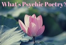 The Psychic Poet / Poetry written for you and me.