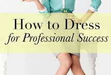 Dress for Success / Have an interview coming up? Here are some tips on how to dress professionally for your next interview. Remember: You only have one opportunity to make a good first impression!