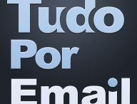 Tudo por E-mail