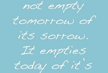 Quotes I love / by Susy Picanco