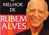 Rubem Azevedo Alves - Escritor / Psicanalista / Teólogo / Educador brasileiro.