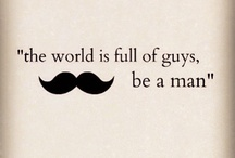 For XY / A guide for guys, who wants to be men. Clothing and quotes,