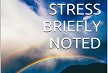 Stress Briefly Noted / My brief book on stress