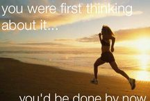 Fitness Quotes / Healthy living