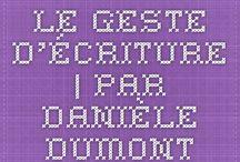 Le geste d'écriture ... / by Sophie Yahlala