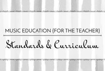 Standards & Curriculum - Music Education {For the Teacher} / Resources for understanding standards and designing curriculum. #elmused #elementarymusic #nccas