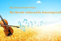 """The Hymn of God's Word """"The Result Achieved by Knowing God""""   Gospel Music"""