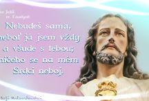 ♥ ♥  SVATÍ, BLAHOSLAVENÍ ♥ ♥ / Citáty svatých, blahoslavených, duchovních otců, úryvky ze zjevení Pána Ježíše, Panny Marie atd..