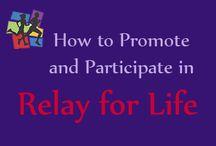 relay for life ideas / by Jenn Bradford